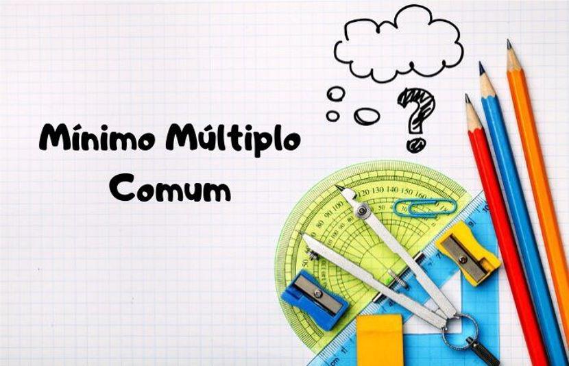 É fundamental entender o que são múltiplos para compreender o MMC.