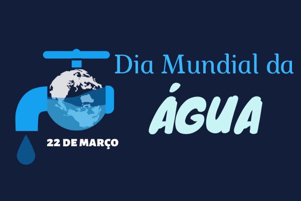 Dia Mundial da Água foi criado pela ONU, em 1992.