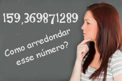 Você sabe como arrendondar esse número?