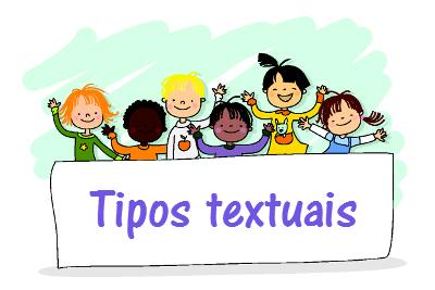 Cinco tipos textuais, cinco possibilidades para você escolher e construir seu texto