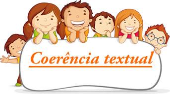 A coerência textual é a conexão entre as ideias ou os fatos
