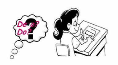 De o (a) ou do (a)? Tendo em vista a linguagem formal, em casos específicos, somente a primeira expressão é considerada correta