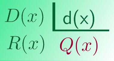 O procedimento para a divisão de polinômios é muito semelhante à divisão de números inteiros
