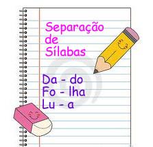 Há formas específicas para separarmos as sílabas