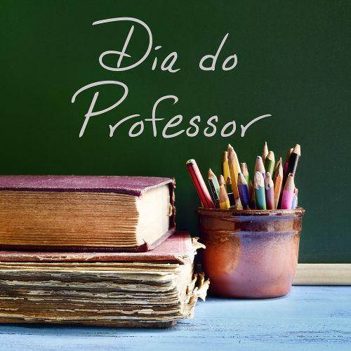 15 de outubro – Dia do Professor - Escola Kids