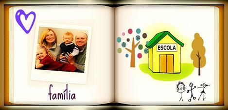 A importância da família e da escola para a criança