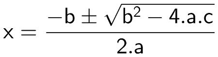 Fórmula de Bhaskara em sua forma completa